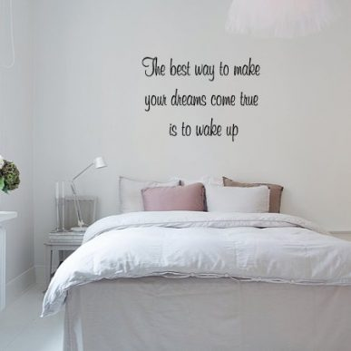 Muursticker slaapkamer The best way to make your dreams come true is to wake up k380