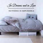 Muursticker slaapkamer in dreams and in love nothing is impossible k267