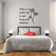 Muursticker slaapkamer today is a perfect day to start k058