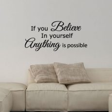 "Muursticker met de tekst ""If you believe in yourself anything is possible""."