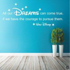 Muursticker. Walt Disney. All our dreams can come true... etc. QS068