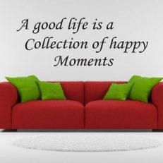"Muursticker met de tekst ""A good life is a collection of happy moments"""