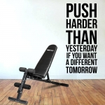 """Muursticker. Tekst: Push harder then yesterday if you want another...etc."""""""