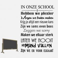 Muursticker. Tekst: In onze school Hebben we plezier Mogen we........enz.