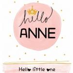 Poster. A4 en A3 formaat. Hello (met eigen naam) Hello little one.