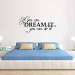 Muursticker Tekst: If you can dream it You can do it. In diverse kleuren