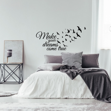 Muursticker Tekst: Make Your Dreams Come True. In diverse afmetingen