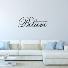 Muursticker Tekst: Believe in the beauty of your dream K013A