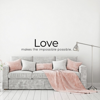 Muursticker Tekst: Love makes the impossible possible K728A